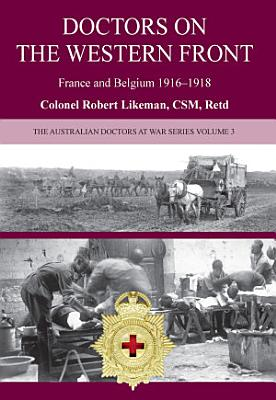 Australian Doctors on the Western Front PDF