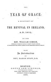 The Year of Grace: A History of the Revival in Ireland, A.D. 1859, Part 1859