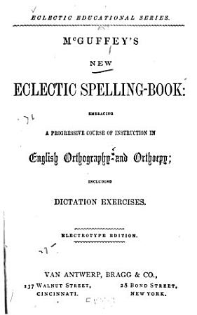 McGuffey s New Eclectic Spelling book PDF