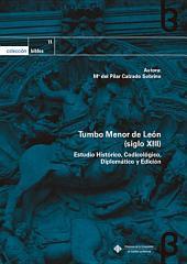 Tumbo Menor de León (siglo XIII): Estudio Histórico, Codicológico, Diplomático y Edición