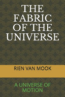 The Fabric of the Universe