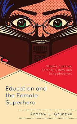 Education and the Female Superhero