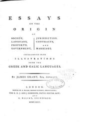 Essays on the Origin of Society, Etc