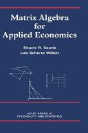 Matrix Algebra for Applied Economics