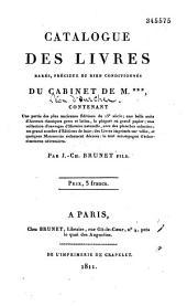 Catalogue des livres rares, précieux et bien conditionnés du cabinet de M*** [Léon d'Ourches]...