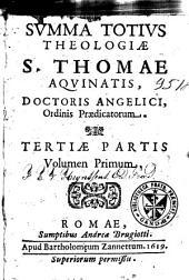 Summa totius Theologiae S. Thomae Aquinatis: Volume 8