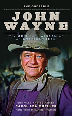 The Quotable John Wayne PDF