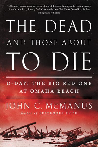 Download The Dead and Those About to Die Book