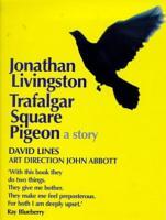Jonathan Livingston Trafalgar Square Pigeon PDF