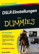 DSLR Einstellungen f  r Dummies PDF