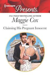 Claiming His Pregnant Innocent: A Marriage of Convenience Romance