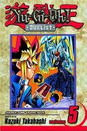 Yu-Gi-Oh!: Duelist, Vol. 5