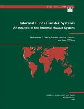 Informal Funds Transfer Systems: An Analysis of the Informal Hawala System