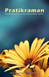 Pratikraman: Freedom Through Apology & Repentance (German)