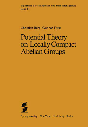 Potential Theory on Locally Compact Abelian Groups