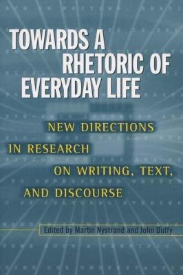 Towards a Rhetoric of Everyday Life