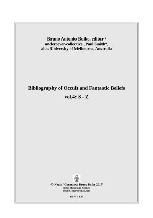 Bibliography of Occult and Fantastic Beliefes  vol 4 S Z