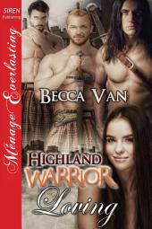 Highland Warrior Loving