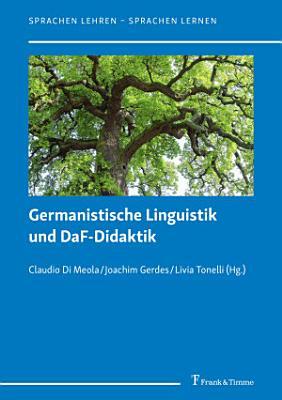 Germanistische Linguistik und DaF Didaktik PDF