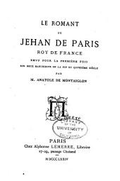 Le romant de Jehan de Paris, roy de France