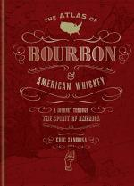The Atlas of Bourbon and American Whiskey
