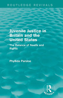 Juvenile Justice in Britain and the United States PDF
