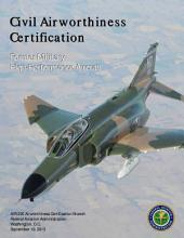 Civil Airworthiness Certification: Former Military High-Performance Aircraft