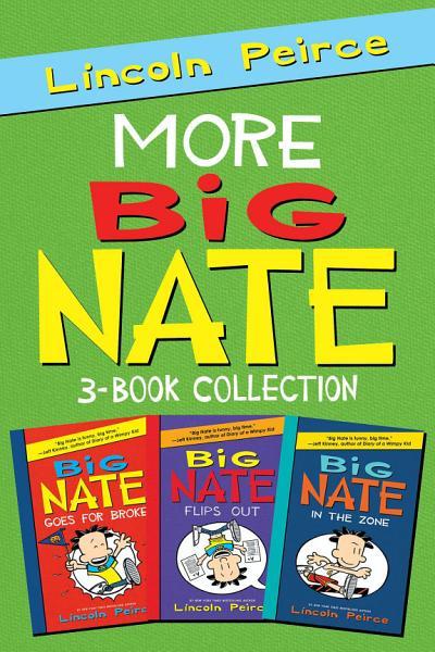 More Big Nate  3 Book Collection PDF