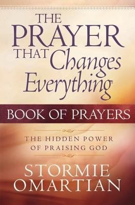 The Prayer That Changes Everything   Book of Prayers PDF