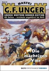 G. F. Unger Sonder-Edition 90 - Western: Die mächtigen Vier