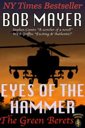 Eyes of the Hammer: The Green Berets