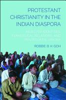 Protestant Christianity in the Indian Diaspora PDF