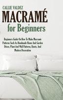 Macramè For Beginners