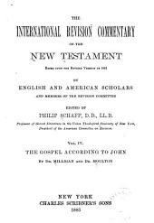 The International Revision Commentary on the New Testament: Based Upon the Revised Version of 1881, Volume 4