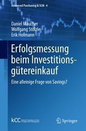Erfolgsmessung beim Investitionsgütereinkauf: Eine alleinige Frage von Savings?