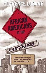 African Americans At The Crossroads Book PDF