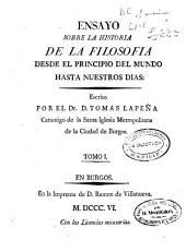 Ensayo sobre la historia de la filosofia: desde el principio del mundo hasta nuestros dias, Volumen 1
