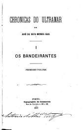 Os bandeirantes: Volumes 1-3