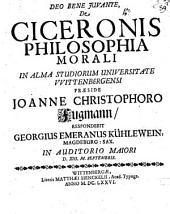 De Ciceronis philosophia morali