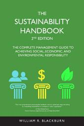 The Sustainability Handbook: The Complete Management Guide to Achieving Social, Economic, Edition 2