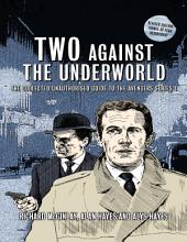 Two Against the Underworld - The Collected Unauthorised Guide to the Avengers