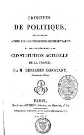Principes de politique, applicables à tous les gouvernements représentatifs et particulièrement à la constitution actuelle de la France