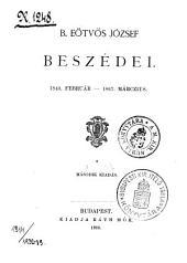 B. Eötvös József beszédei, 1840. feb.-1867. márcz