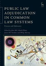 Public Law Adjudication in Common Law Systems PDF