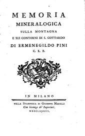 Memoria mineralogica sulla montagna e suoi Contorni di S. Gottardo