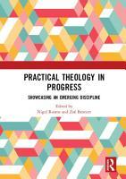 Practical Theology in Progress PDF