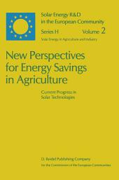 New Perspectives for Energy Savings in Agriculture: Current Progress in Solar Technologies