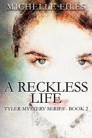 A Reckless Life PDF
