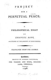 Project for a Perpetual Peace: A Philosphical Essay