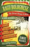 The Ragu Bolognese Cookbook Book